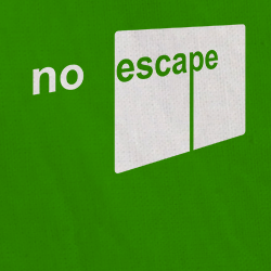 No Escape